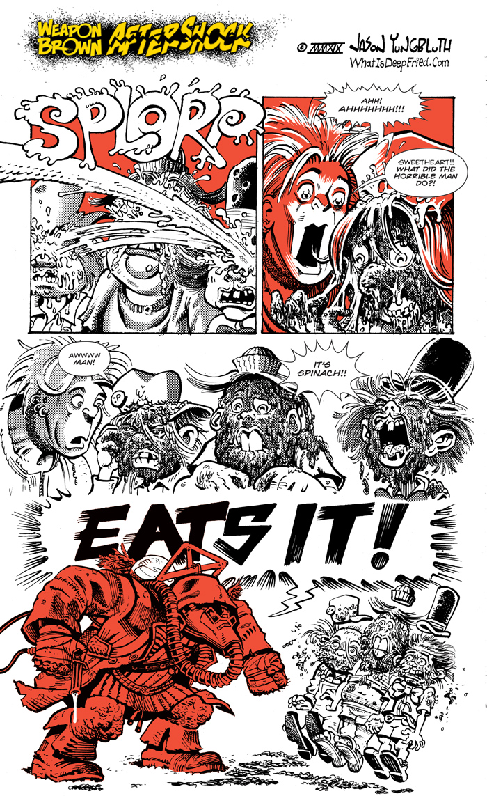 Okay, it's time to be straight with you : I repurposed Aftershock from an unpublished porno comic that Swank thought was just a bit too dirty for their pages.  Third panel (left to right): Susan (Between Friends), mascots for Cracked, Wacko and Sick mgazines.